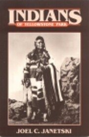The Indians of Yellowstone Park (Bonneville…