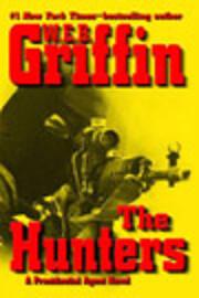 The Hunters (A Presidential Agent Novel) av…
