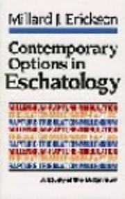 Contemporary Options in Eschatology: A Study…