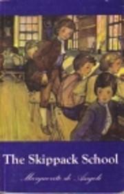 The Skippack School por Marguerite De Angeli