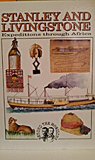 Stanley and Livingstone: Expeditions Through…