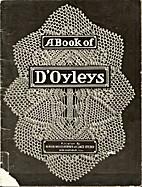A Book of D'Oyleys by Helen S. King