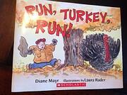 Run, Turkey, Run de Diane Mayr