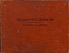 Descriptive geometry by Gardner C. Anthony