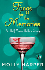 Fangs for the Memories de Molly Harper