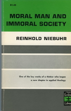 Moral Man and Immoral Society: A Study in…