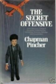 The Secret Offensive de Chapman Pincher
