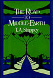 The Road to Middle-Earth de T. A. Shippey