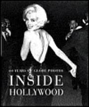 Inside Hollywood: 60 Years of Globe Photos…