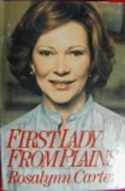 First Lady from Plains de Rosalynn Carter