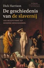 De geschiedenis van de slavernij: van…