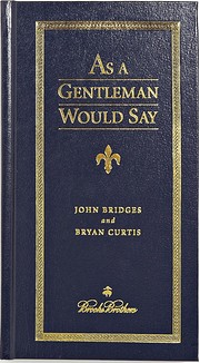 As a Gentleman Would Say (Brooks Brothers)…