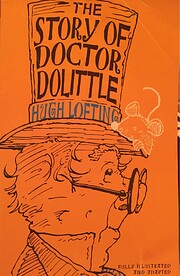 The Story of Doctor Dolittle, condensed and…