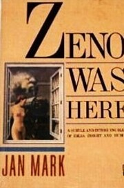 Zeno Was Here por Jan Mark