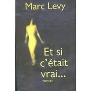 Et si c'était vrai por Marc Levy
