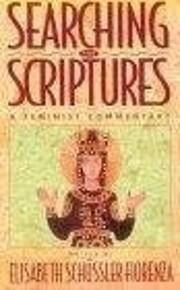 Searching The Scriptures: A Feminist…
