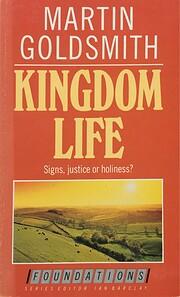 Kingdom Life (Foundations) de Martin…