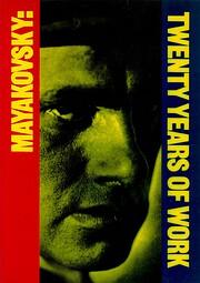 Mayakovsky: Twenty Years of Work de David…