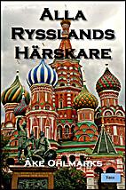 Alla Rysslands härskare by Åke Ohlmarks