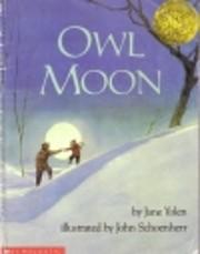 Owl Moon – tekijä: Jane Yolen