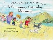 A Summery Saturday Morning por Margaret Mahy