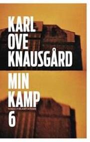 Min kamp : Roman : Sjette bok av Karl Ove…