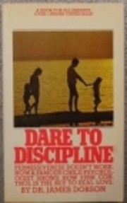 Dare to Discipline de James C. Dobson