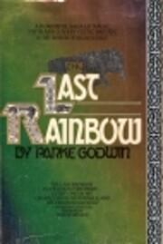 The Last Rainbow de Parke Godwin
