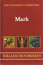 Exposition of the Gospel According to Mark…