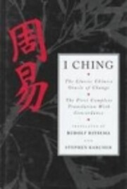 I ching : the classic Chinese oracle of…