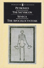 The Satyricon & The Apocolocyntosis of the…