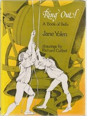 Ring out!: A book of bells, por Jane Yolen