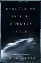 Everything in This Country Must: A Novella…
