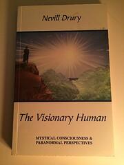 The visionary human: mystical consciousness…