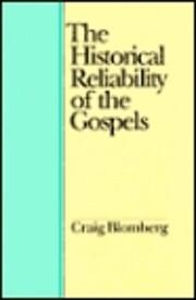 The historical reliability of the gospels de…