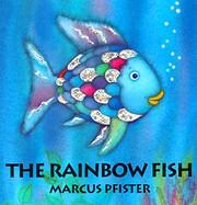 The Rainbow Fish de Marcus Pfister