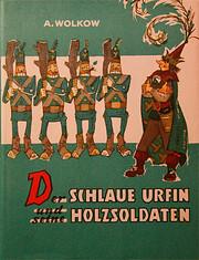 Der schlaue Urfin und seine Holzsoldaten por…