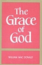 The Grace of God by William MacDonald