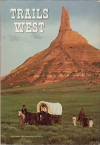 Trails West by National Geographic