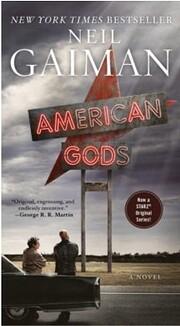 American Gods: A Novel de Neil Gaiman