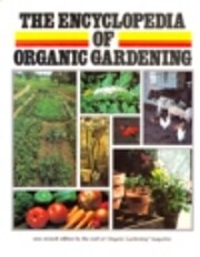 The Encyclopedia of organic gardening