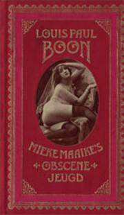 Mieke Maaike's obscene jeugd : een…