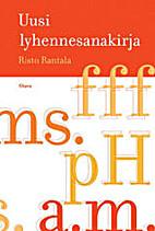 Uusi lyhennesanakirja by Risto Rantala
