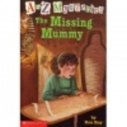 The missing mummy (A to Z mysteries) –…