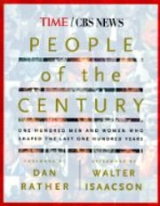 People of the Century: One Hundred Men And…