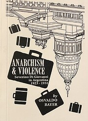 Anarchism and Violence: Severino Di Giovanni…