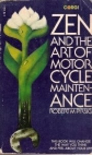 Zen and The Art of Motor Cycle Maintenance…