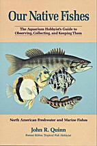 Our Native Fishes: The Aquarium…