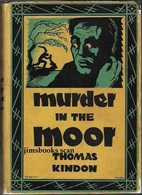 Murder in the moor by Thomas Kindon