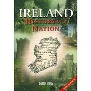 Ireland: History of a Nation por David Ross